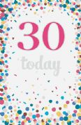 30 Today Confetti Birthday Card